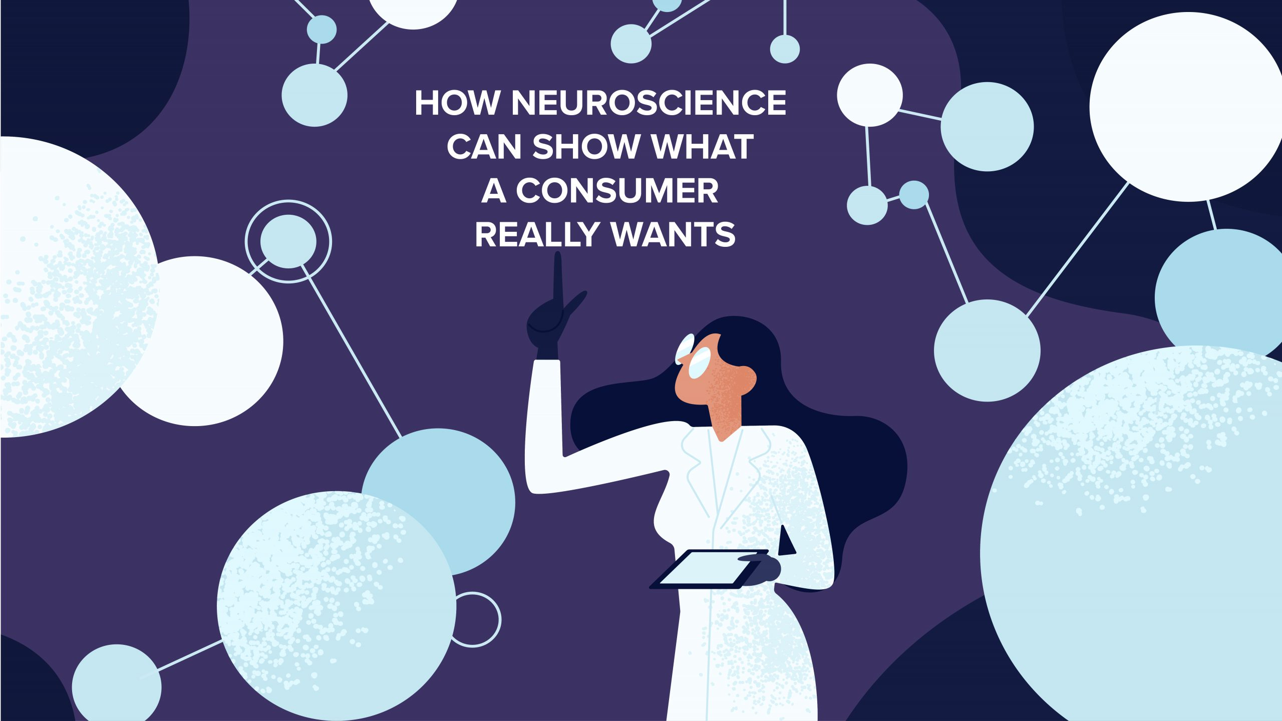 How Neuroscience Can Reveal What a Consumer Really Wants