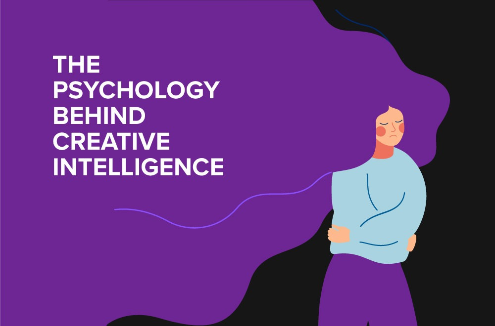 The Psychology Behind Creative Intelligence