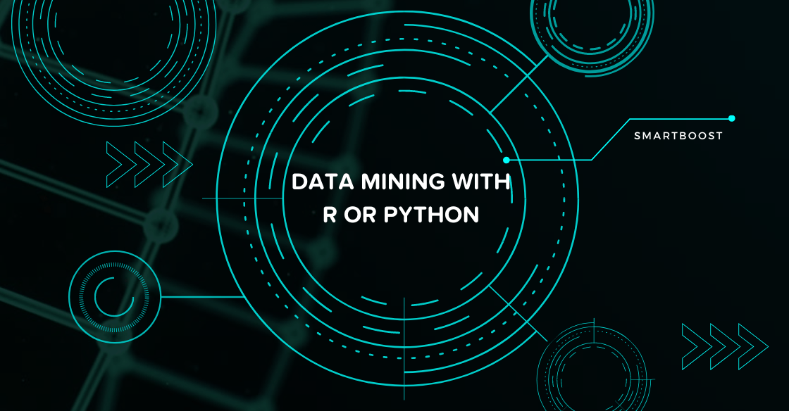 Data Mining with R or Python