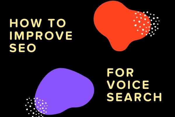How to Improve SEO for Voice Search